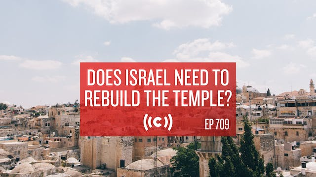 Does Israel Need to Rebuild the Templ...