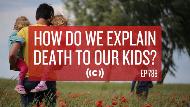 How Do We Explain Death to Our Kids? ...