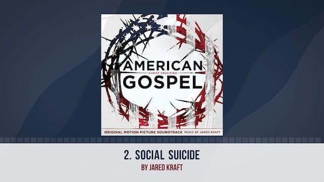 Social Suicide - AG2: Original Motion...
