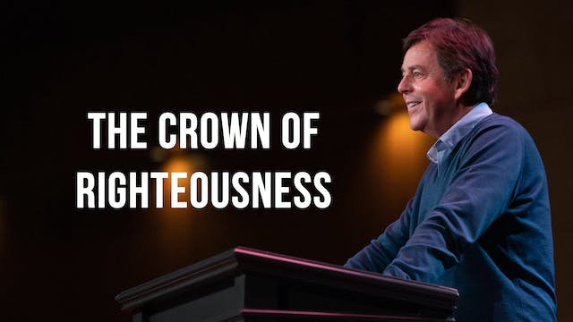 The Crown of Righteousness - Alistair...