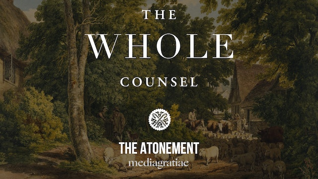 The Atonement (Solomon Stoddard) - The Whole Counsel