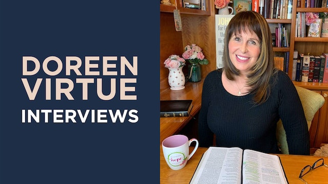 Doreen Virtue Interviews