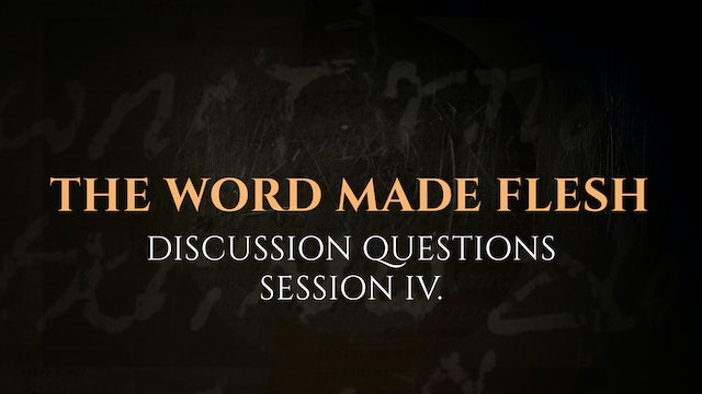 Session 4 - Discussion Questions: The God Who Speaks