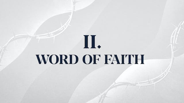 Christ Alone - Chapter 2: Word of Faith
