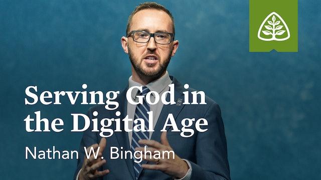 Serving God in the Digital Age (Seminar) – Nathan W. Bingham – Ligonier