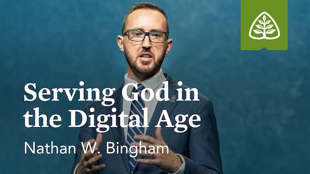 Serving God in the Digital Age (Semin...