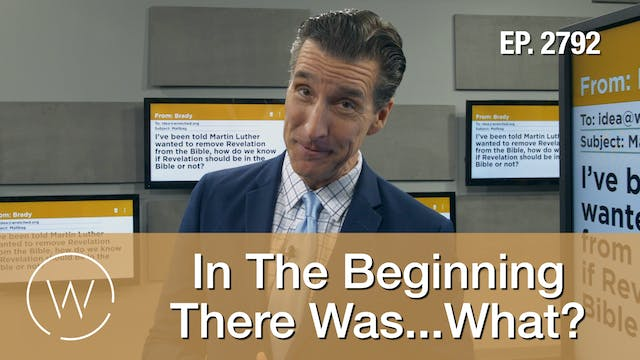 In The Beginning There Was...What? - ...