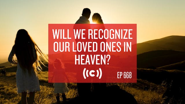 Will We Recognize Our Loved Ones in H...