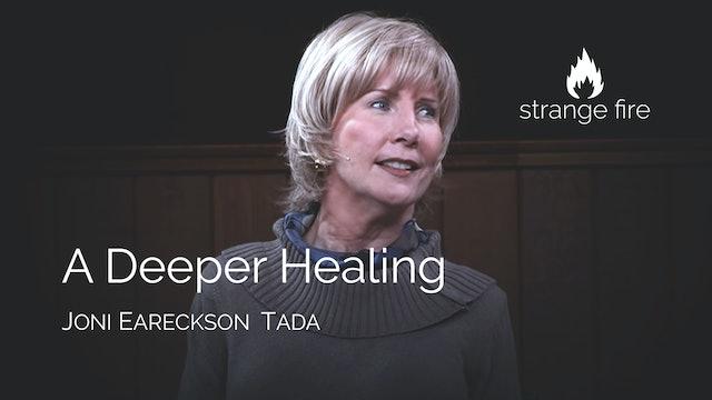 A Deeper Healing - Joni Eareckson Tada