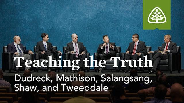 Teaching the Truth (Seminar) – Reformation Bible College Faculty – Ligonier