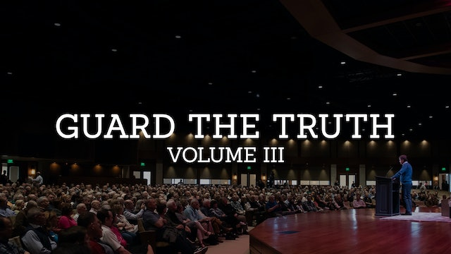 Guard the Truth: Volume 3 - Alistair Begg