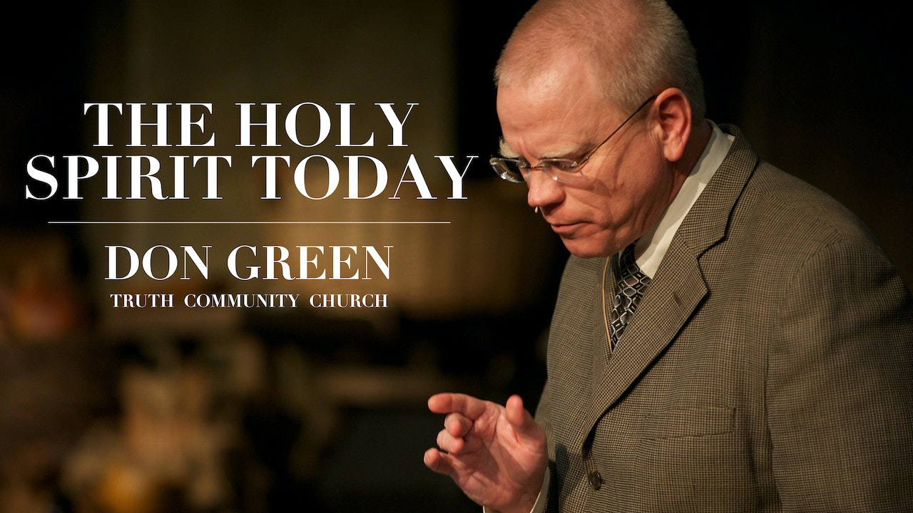 The Holy Spirit Today - Don Green