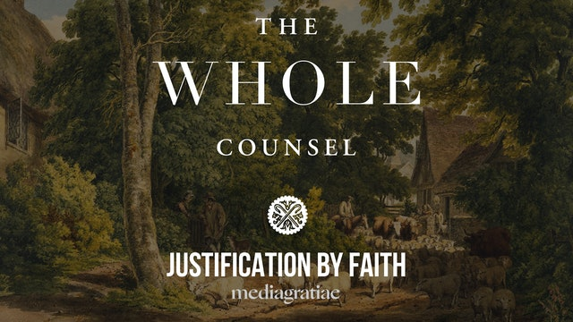 Justification by Faith (Samuel Blair) - The Whole Counsel