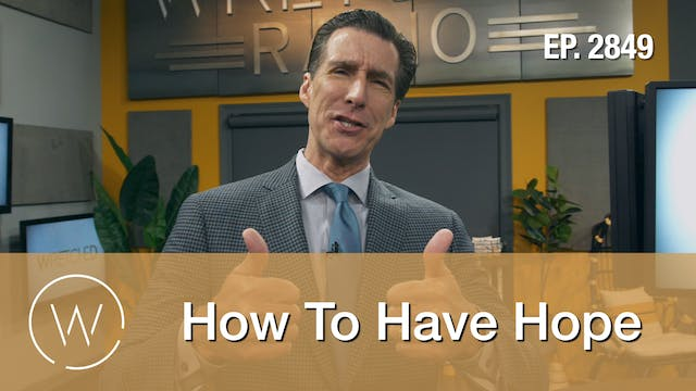 How To Have Hope - Wretched TV