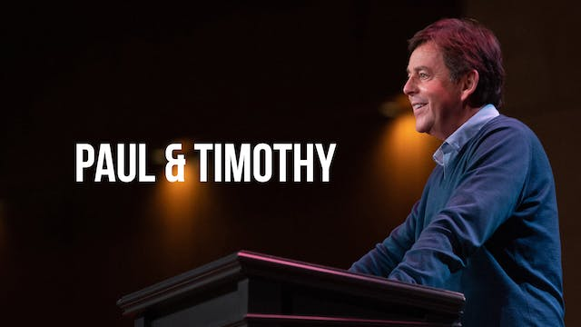 Paul and Timothy - Alistair Begg
