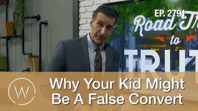 Why Your Kid Might Be A False Convert - Wretched TV