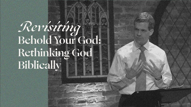 Week 1 - Beholding God: The Great Attraction