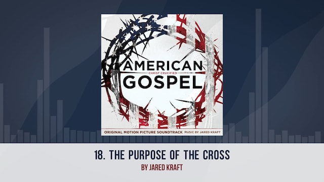 The Purpose of the Cross - AG2: Original Motion Picture Soundtrack