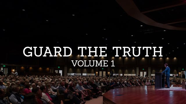 Guard the Truth: Volume 1 - Alistair Begg