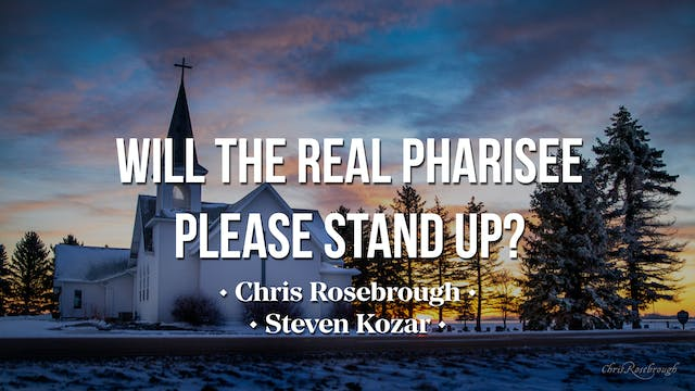 Will the Real Pharisee Please Stand U...