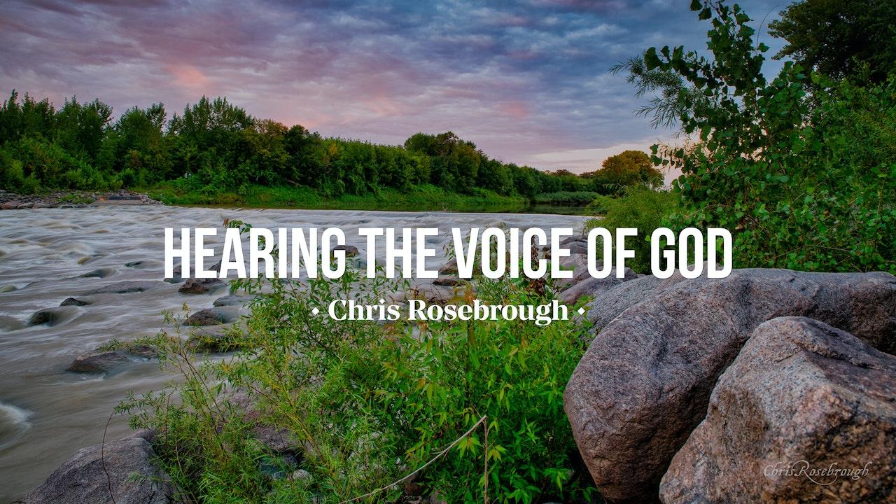 Hearing the Voice of God - Chris Rosebrough