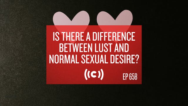 Is There a Difference Between Lust an...
