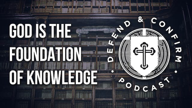 God is The Foundation of Knowledge - ...