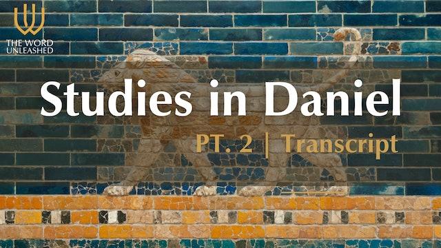 Transcript (Part 2) - Studies in Daniel