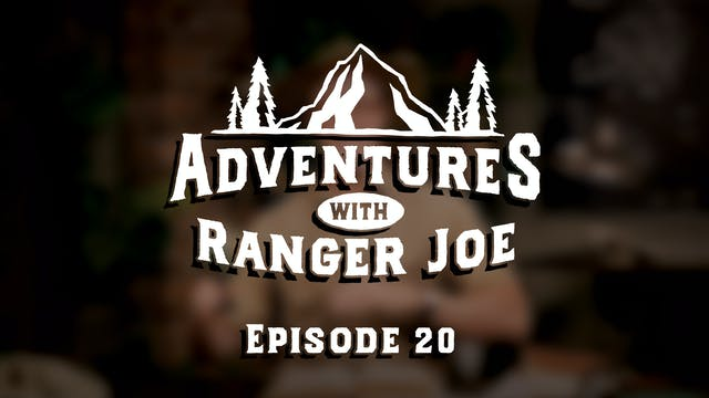 Adventures with Ranger Joe - Q&A with...