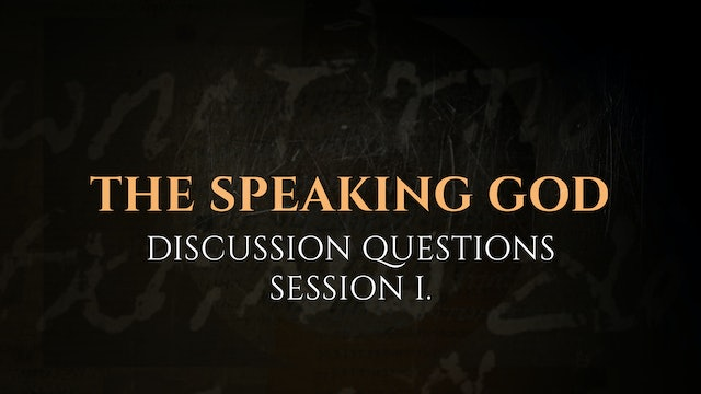 Session 1 - Discussion Questions: The God Who Speaks