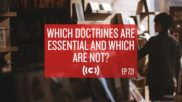 Which Doctrines Are Essential and Whi...