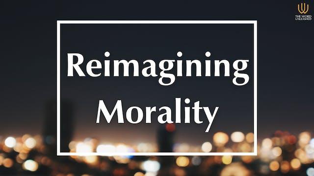 Reimagining Morality - Trending vs. T...