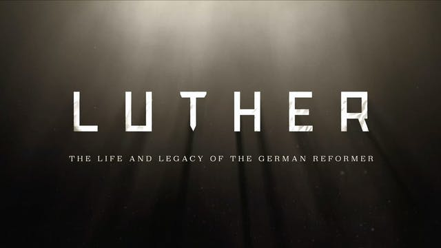 LUTHER: The Life and Legacy of the Ge...
