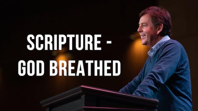 Scripture - God Breathed - Alistair Begg