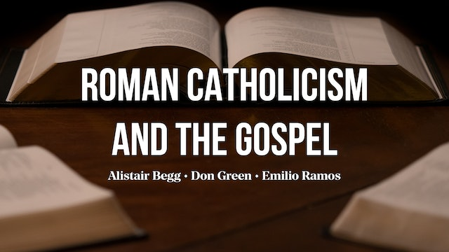 Roman Catholicism & The Gospel - AG Roundtable