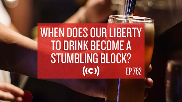 When Does Our Liberty to Drink Become...