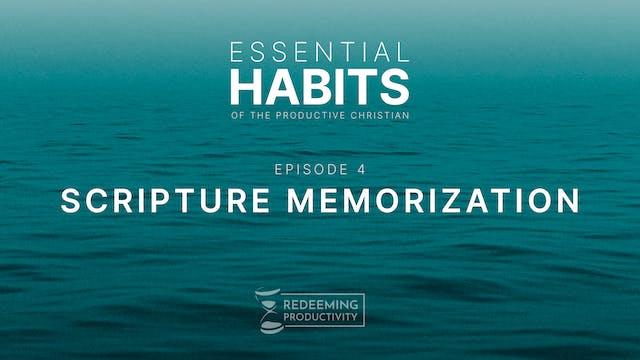 Scripture Memorization - S01.E04 - Re...