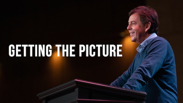 Getting the Picture - Alistair Begg