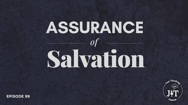 Assurance of Salvation - The Just Thi...