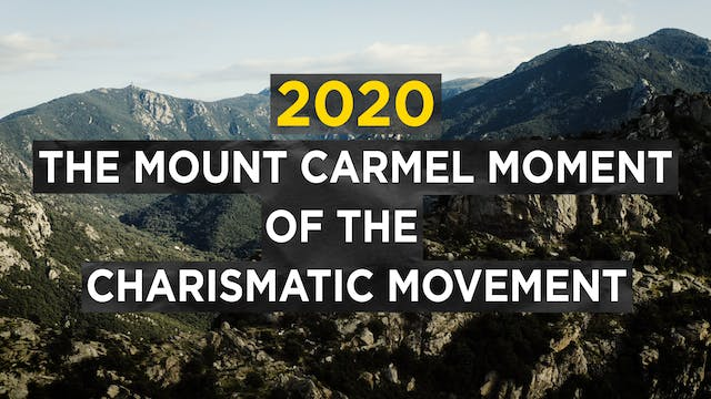 2020: The Mount Carmel Moment of the ...