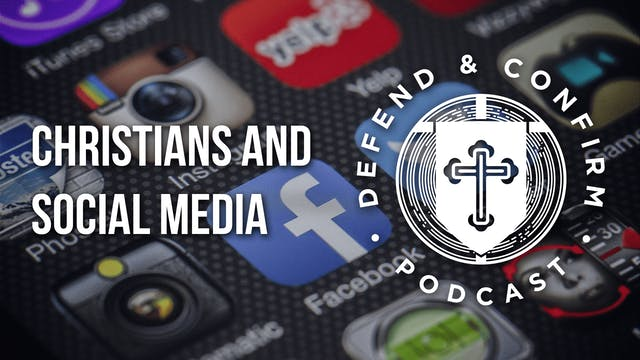 Christians and Social Media - Defend ...