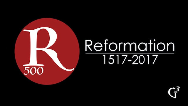 Reformation 500 - G3 Conference (2017)