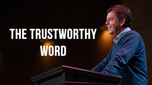 The Trustworthy Word - Alistair Begg