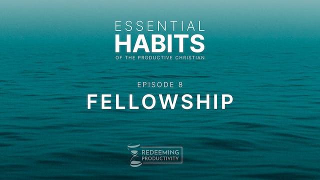The Habit of Fellowship - S01.E08 - R...