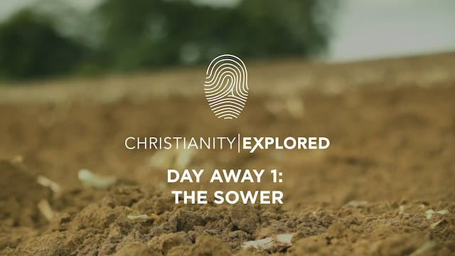 Day Away 1 - The Sower - Christianity...