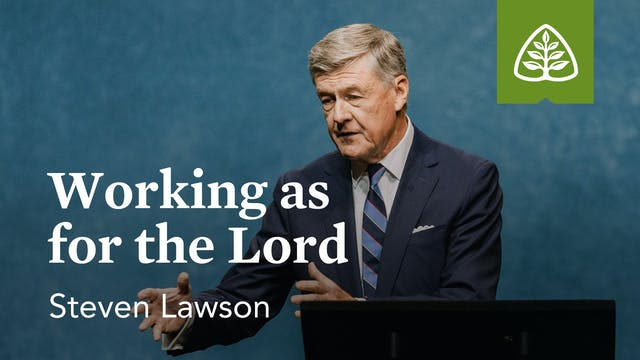 Working as for the Lord – Steven Laws...