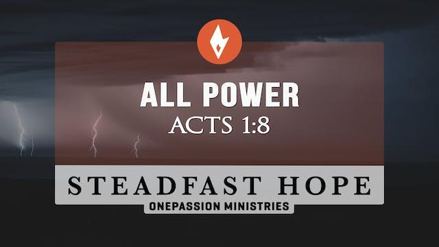 All Power - Steadfast Hope - Dr. Stev...