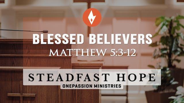 Blessed Believers - Steadfast Hope - ...