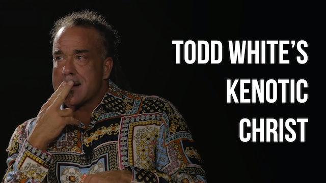 Todd White's Kenotic Christ - Brandon Kimber - AG In Context