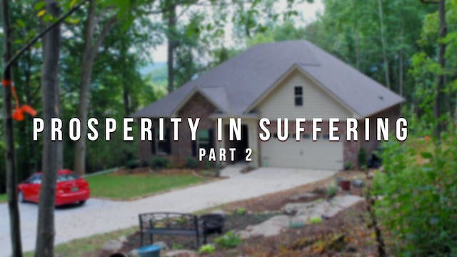 Prosperity in Suffering (Part 2) - Th...